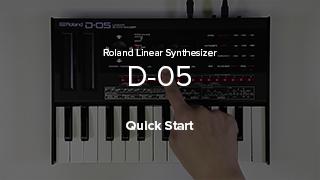 D-05 Quick Start