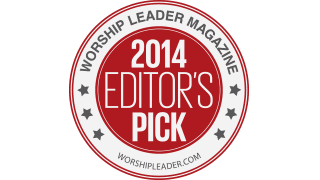 Worship Leader Editor's Pick 2014: Streaming